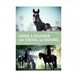 Gérer et éduquer son Cheval au naturel